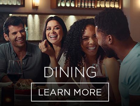 Dining. Learn More.